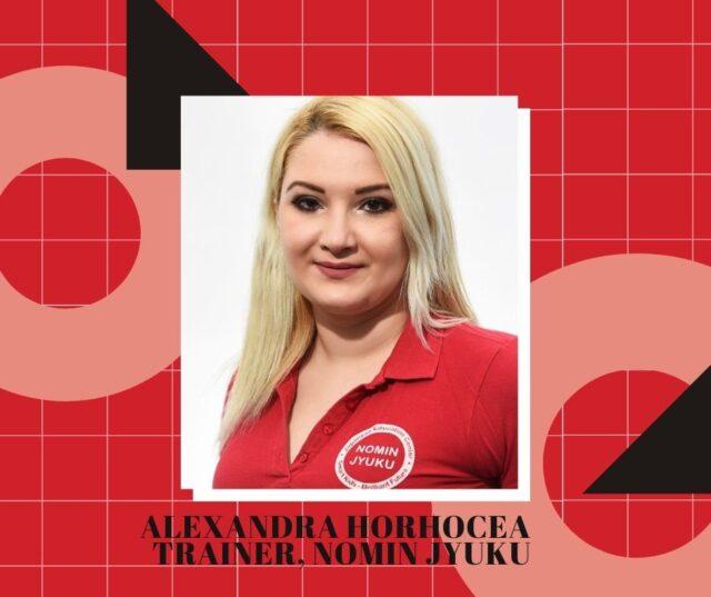 Andreea Horhocea - Trainer, Centrul Nomin Jyuku
